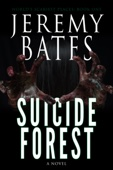 Jeremy Bates - Suicide Forest  artwork