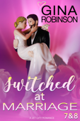 Switched at Marriage Episodes 7 & 8