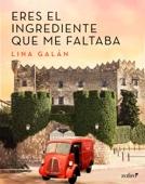 Lina Galán - Eres el ingrediente que me faltaba portada