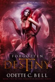 Forgotten Destiny Book Two