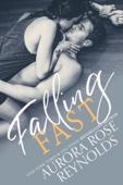 Aurora Rose Reynolds - Falling Fast artwork