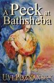 Uvi Poznansky - A Peek at Bathsheba  artwork