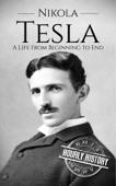 Nikola Tesla: A Life From Beginning to End