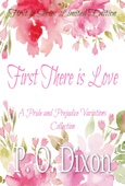 P O Dixon - First There is Love artwork