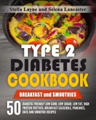 Type 2 Diabetes Cookbook: Breakfast and Smoothies