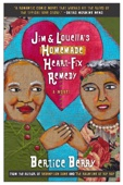 Jim and Louella's Homemade Heart-Fix Remedy - Bertice Berry Cover Art