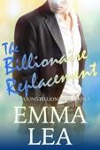 Emma Lea - The Billionaire Replacement artwork