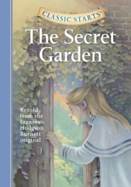 CLASSIC STARTS®: THE SECRET GARDEN