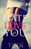 Tijan - Hate To Love You artwork