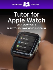 TUTOR FOR APPLE WATCH WITH WATCHOS 4