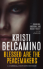 Kristi Belcamino - Blessed are the Peacemakers artwork