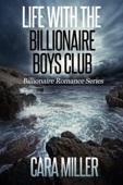 Life with the Billionaire Boys Club