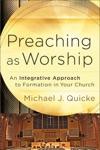 Preaching As Worship
