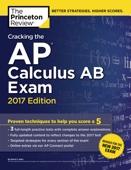 Cracking the AP Calculus AB Exam, 2017 Edition - Princeton Review & David Kahn Cover Art