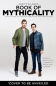 Rhett & Link's Book of Mythicality - Rhett McLaughlin & Link Neal Cover Art