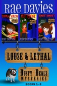 Loose & Lethal (Dusty Deals Mysteries: Books 1 - 3)