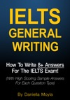 IELTS General Writing How To Write 8 Answers For The IELTS Exam