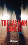 The Gas Man Cometh