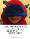 The Discipline Of Positive      Behaviour      Support
