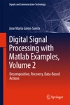 Digital Signal Processing With Matlab Examples Volume 2