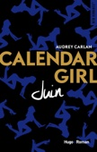 Audrey Carlan - Calendar Girl - Juin illustration