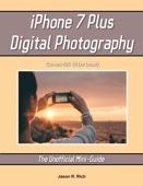 Jason R. Rich - iPhone 7 Plus Digital Photography portada
