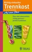 Barbara Imgrund & Thomas M. Heintze - Richtig einkaufen Trennkost Grafik