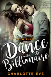 DOWNLOAD OF DANCE WITH THE BILLIONAIRE - BOOK THREE PDF EBOOK