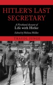 Hitler's Last Secretary - Traudl Junge Cover Art