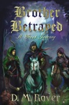 A Great Journey  Book One Of Brother Betrayed
