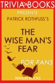 The Wise Man's Fear (The Kingkiller Chronicle, Book 2) by Patrick Rothfuss (Trivia-On-Books)