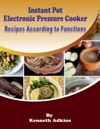 Instant Pot Electronic Pressure Cooker