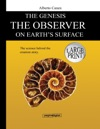 The Genesis The Observer On Earths Surface
