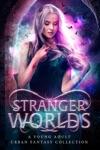 Stranger Worlds