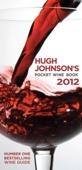 Hugh Johnson's Pocket Wine Book 2012