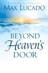 Beyond Heavens Door
