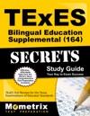 TExES Bilingual Education Supplemental 164 Secrets Study Guide