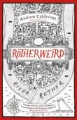 Andrew Caldecott - Rotherweird artwork