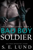 S. E. Lund - Bad Boy Soldier artwork