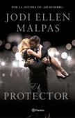 Jodi Ellen Malpas - El protector portada