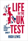 Life In The UK Test - The Complete Study Guide