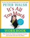 Its All Too Much Workbook