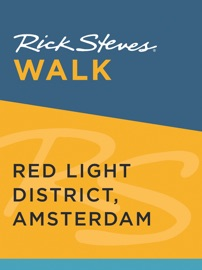 RICK STEVES WALK: RED LIGHT DISTRICT, AMSTERDAM