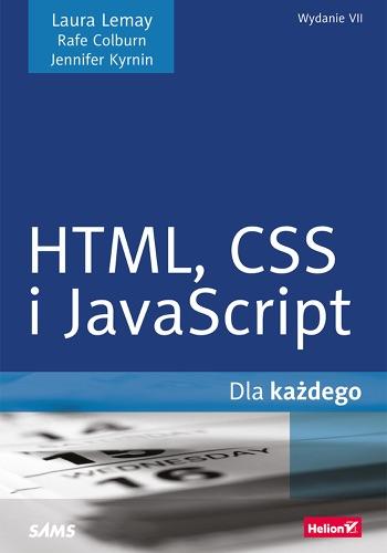 HTML CSS i JavaScript dla kadego Wydanie VII