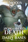 How To Avoid Death On A Daily Basis Book 1 Welcome To Probet