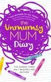 The Unmumsy Mum - The Unmumsy Mum Diary artwork