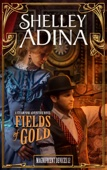 Fields of Gold - Shelley Adina Cover Art