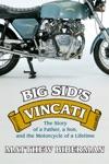 Big Sids Vincati
