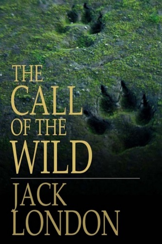 The Call of the Wild by Jack London Annotated