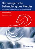 Die energetische Behandlung des Pferdes